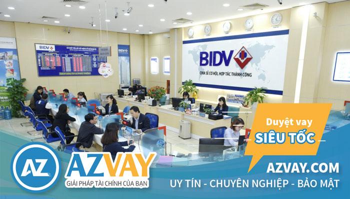 AZVAY tự tin đồng hàng cùng khách hàng có nhu cầu vay thế chấp tại BIDV