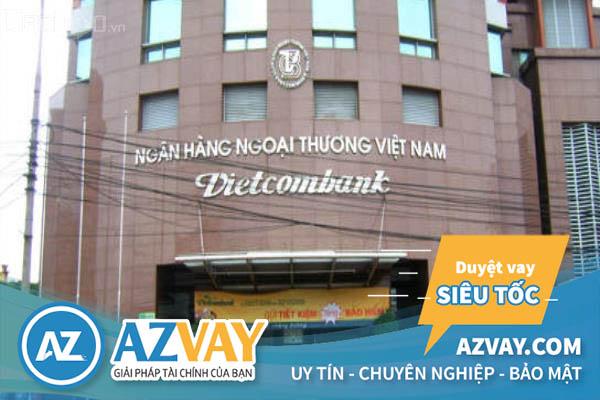Ngân hàng Vietcombank hỗ trợ người vay tối đa