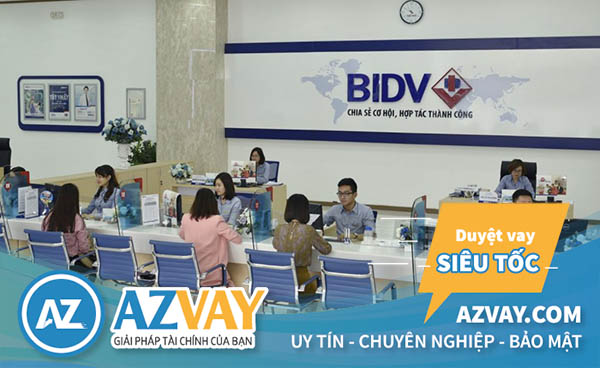 Vay thế chấp tại ngân hàng BIDV