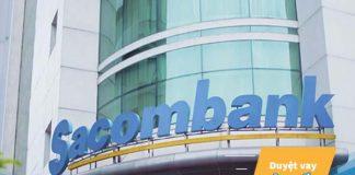 Vay đáo hạn ngân hàng Sacombank 2019: Điều kiện, thủ tục cần thiết?