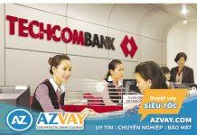 Lãi suất vay thế chấp ngân hàng Techcombank năm 2019