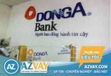 Vay vốn kinh doanh ngân hàng Đông Á 2019: Lãi suất, điều kiện, thủ tục?