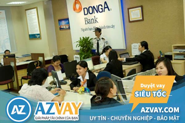 Thủ tục vay kinh doanh ngân hàng Đông Á đơn giản, nhanh chóng