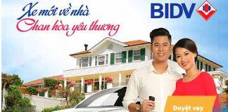 Lãi suất vay mua xe ô tô trả góp ngân hàng BIDV