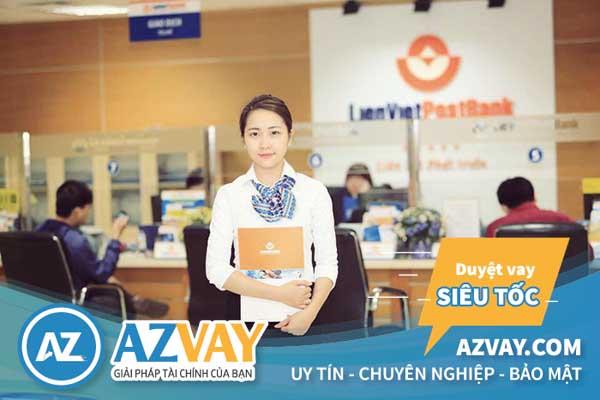 lãi suất vay thế chấp ngân hàng Liên Việt Bank