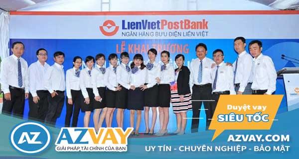 ngân hàng Liên Việt cho vay thế chấp lãi suất ưu đãi