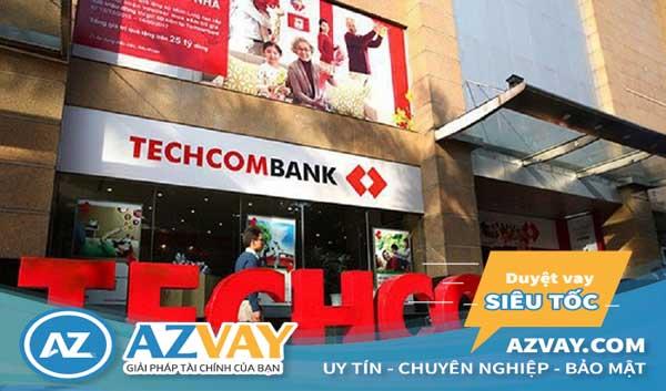 vay thế chấp ngân hàng techcombank 2019