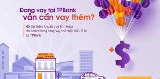 Lãi suất vay thế chấp ngân hàng TPBank năm 2019