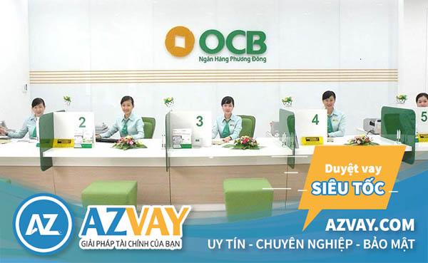 Thủ tục vay mua nhà trả góp ngân hàng OCB đơn giản nhanh gọn