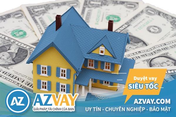 Vay mua nhà thế chấp bằng chính căn nhà muốn mua mang lại nhiều thuận lợi