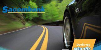 Lãi suất vay mua xe ô tô ngân hàng Sacombank