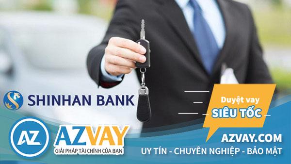 vay vốn mua xe trả góp Shinhan Bank