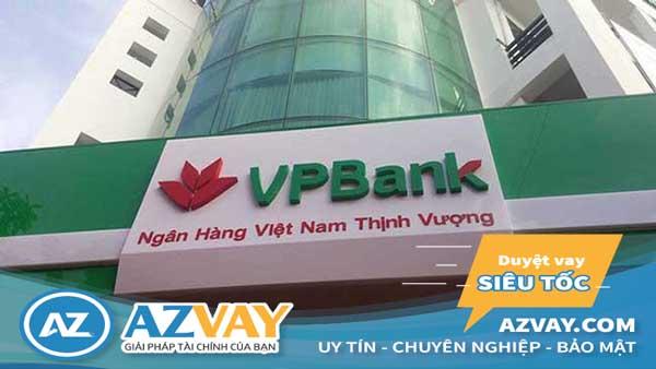 Vay vốn thế chấp ngân hàng VPBank