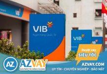 Lãi suất vay xây sửa nhà trả góp ngân hàng VIB năm 2019