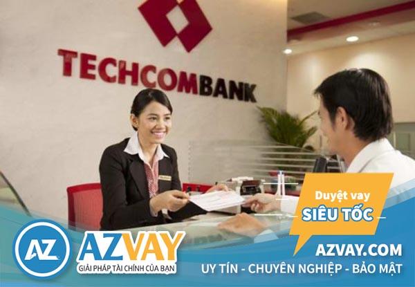 Vay vốn tín chấp theo bảng lương tại ngân hàng Techcombank