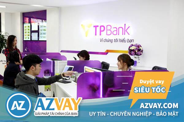 Vay vốn tín chấp theo lương lãi suất thấp tại TPBank