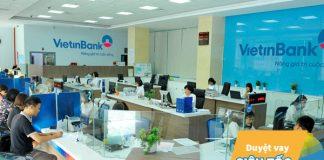 Vay vốn ngân hàng VietinBank: Điều kiện, thủ tục, lãi suất
