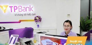 Vay vốn ngân hàng TPBank: Điều kiện, lãi suất, thủ tục