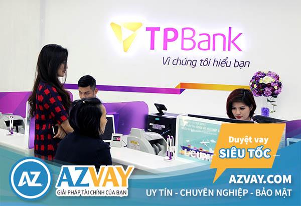 Ngân hàng TPBank hỗ trợ vay vốn với nhiều gói vay hấp dẫn