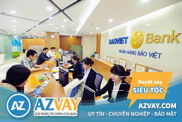 Vay thế chấp ngân hàng Bảo Việt 2019