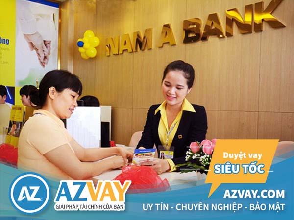 Điều kiện và thủ tục vay thế chấp ngân hàng Nam Á đơn giản, nhanh gọn.