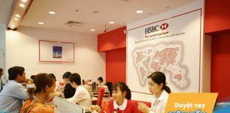 Vay vốn ngân hàng HSBC: điều kiện, thủ tục, lãi suất