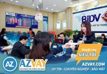 Vay vốn ngân hàng BIDV: Điều kiện, thủ tục, lãi suất