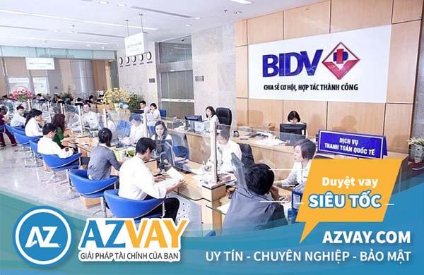 Điều kiện và thủ tục vay vốn tại BIDV đơn giản, nhanh chóng