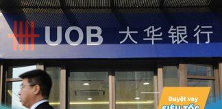 Vay vốn ngân hàng UOB: Điều kiện, thủ tục, lãi suất?