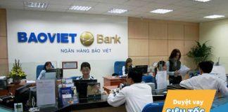 Vay vốn ngân hàng Bảo Việt: Điều kiện, thủ tục, lãi suất?