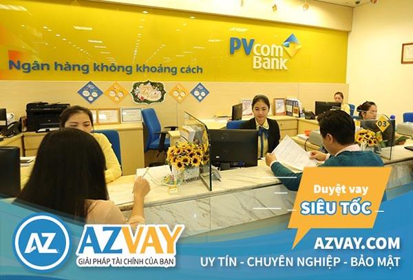 Ngân hàng PVcombank cung cấp các gói vay với nhiều lợi ích hấp dẫn