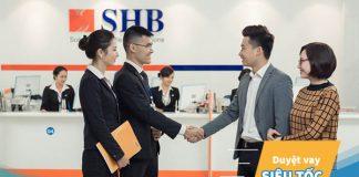 Vay vốn ngân hàng SHB: Điều kiện, thủ tục, lãi suất?