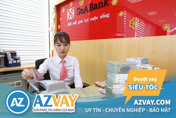 Điều kiện và thủ tục vay đáo hạn ngân hàng SeAbank đơn giản, nhanh chóng