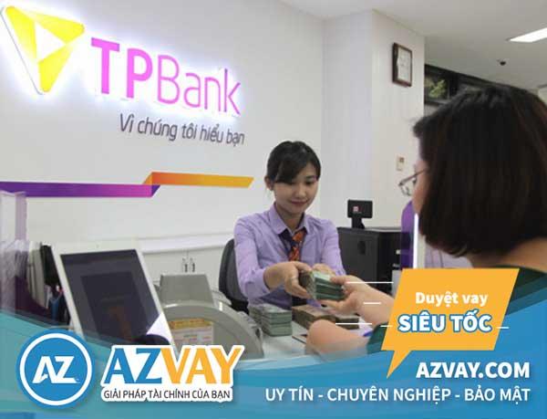 Lợi ích vay đáo hạn tại ngân hàng TPBank