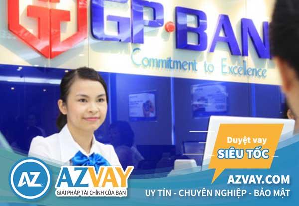 Điều kiện thủ tục vay theo lương tại GPBank đơn giản