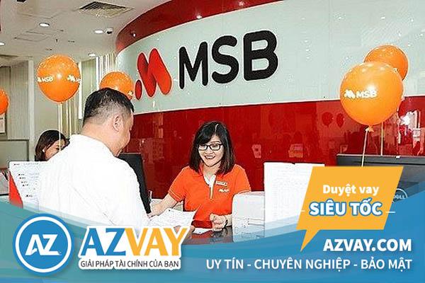 Vay tín chấp theo lương tại MSB với nhiều lợi ích hấp dẫn