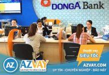 Vay tín chấp theo lương ngân hàng Đông Á: Điều kiện, thủ tục, lãi suất?