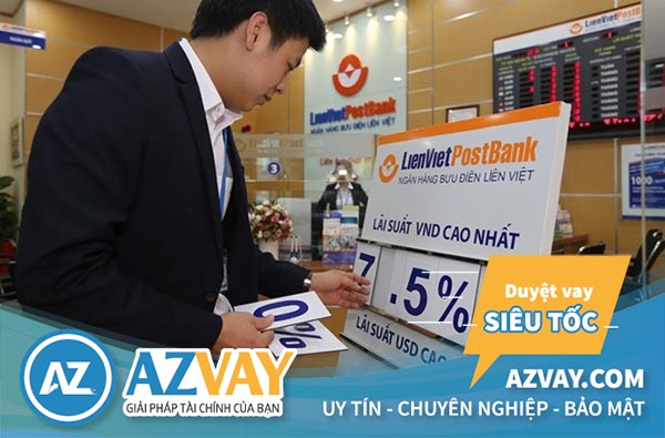 Vay tín chấp theo lương tại ngân hàng Liên Việt với lãi suất ưu đãi