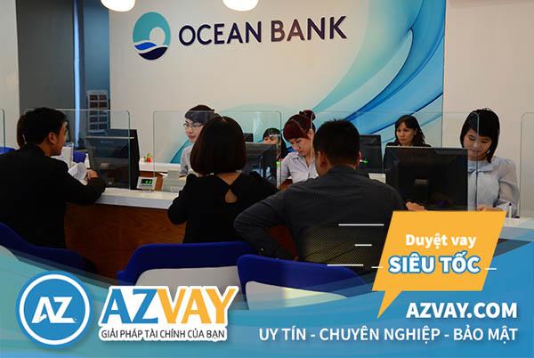 Vay tín chấp theo lương nhanh chóng tại ngân hàng Oceanbank
