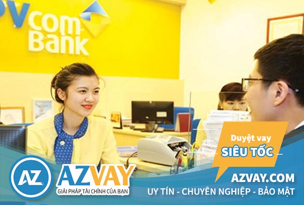 Vay tín chấp theo lương PVcombank với nhiều lợi ích hấp dẫn