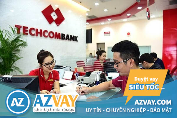 Thủ tục vay tín chấp theo lương tại Techcombank đơn giản