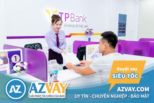 Điều kiện và thủ tục vay tín chấp theo lương tại TPBank đơn giản