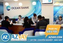 Vay đáo hạn ngân hàng Oceanbank 2020: Điều kiện, thủ tục, lãi suất?