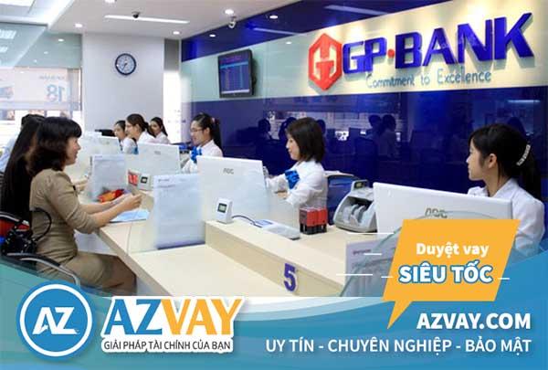 Điều kiện và thủ tục đáo hạn ngân hàng GPBank đơn giản