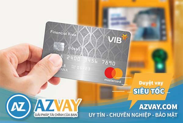 Thẻ tín dụng VIB Financial Free là lựa chọn hoàn hảo cho người có thu nhập từ 7 triệu