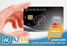 Hướng dẫn thủ tục, điều kiện làm thẻ tín dụng Agribank nhanh nhất