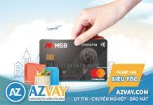 Hướng dẫn cách đăng ký làm thẻ tín dụng MSB nhanh nhất