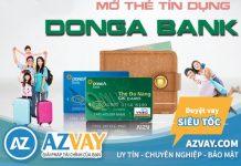 Hướng dẫn cách đăng ký làm thẻ tín dụng Đông Á nhanh nhất