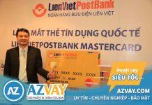 Hướng dẫn cách đăng ký làm thẻ tín dụng Lienvietpostbank nhanh nhất