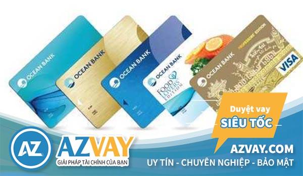 Các loại thẻ tín dụng ngân hàng Oceanbank